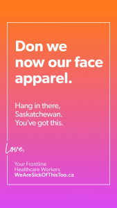Don we now our face apparel. Hang in there, Saskatchewan. You've got this.